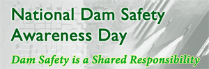 National Dam Safety Awareness Day 2013